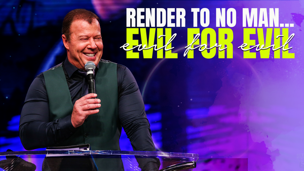 Render to No Man Evil for Evil