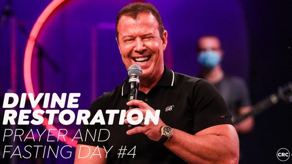 Divine Restoration: Prayer and Fasting Day #4